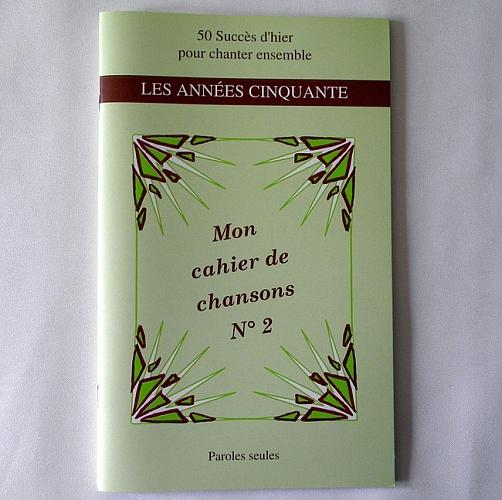 Mon cahier de Chansons n°2 Les années cinquante