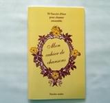 Mon cahier de Chansons n°1  Les années 1900 à 1949